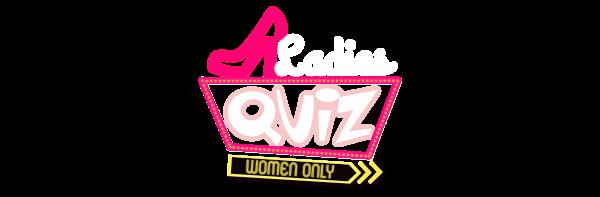 Ladies Quiz